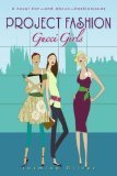 Gucci Girls (Project Fashion)