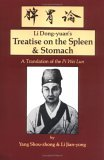 Li Dong-Yuan's Treatise on the Spleen & Stomach by Kao Li