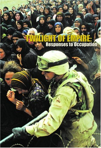 Twilight of Empire: Responses to Occupation