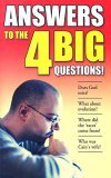 Answers to the Big 4 Questions