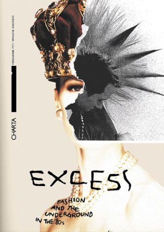 Excess by Maria Luisa Frisa