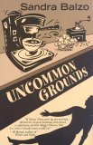Uncommon Grounds (Maggy Thorsen Mystery #1)