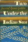 Two Under the Indian Sun by Jon Godden
