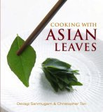 Cooking with Asian Leaves