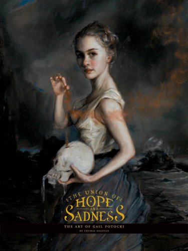 The Union of Hope and Sadness: The Art of Gail Potocki