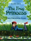 The Frog Princess by Laura Cecil