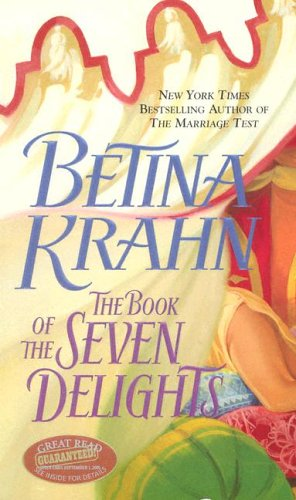 The Book of the Seven Delights by Betina Krahn