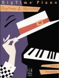 Big Time Piano Ragtime & Marches by Nancy Faber