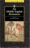 Six Middle English Romances (Everyman's Library)