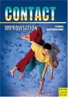Contact Improvisation: Moving, Dancing, Interaction : With an Introduction to New Dance (Meyer & Meyer Sport)