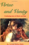 Virtue and Vanity: Continuing Story of Desire and Duty