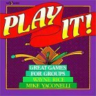 Play It!: Over 400 Great Games for Groups