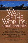 War of the Worlds: Global Dispatches (Bantam Spectra Book)