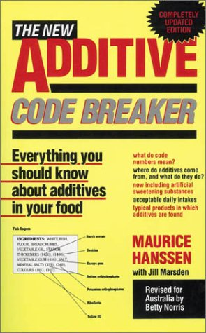 The New Additive Code Breaker: Everything You Should Know About Additives in your Food