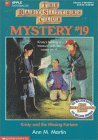 Kristy and the Missing Fortune (Baby-Sitters Club Mystery, #19)