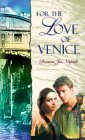For the Love of Venice
