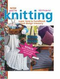 Now You're Knitting (Leisure Arts #15944)