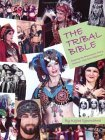 The Tribal Bible, Exploring The Phenomenon That Is American T... by Kajira Djoumahna
