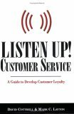 Listen Up, Customer Service: A Guide to Develop Customer Loyalty