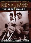 Red Sox vs. Yankees: The Great Rivalry