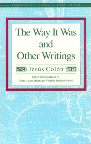 The Way It Was and Other Writings