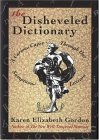 The Disheveled Dictionary by Karen Elizabeth Gordon