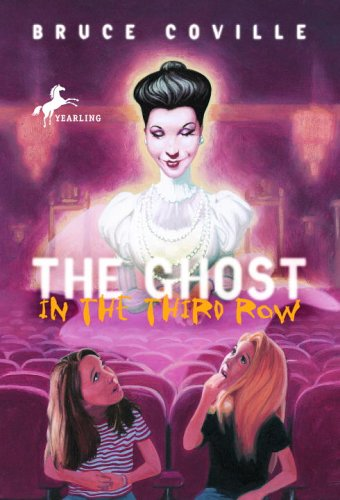 The Ghost in the Third Row by Bruce Coville