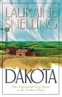Dakota: Four Inspirational Love Stories in America's Final Frontier