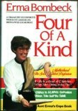 Four of a Kind by Erma Bombeck