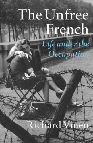 Unfree French by Richard Vinen