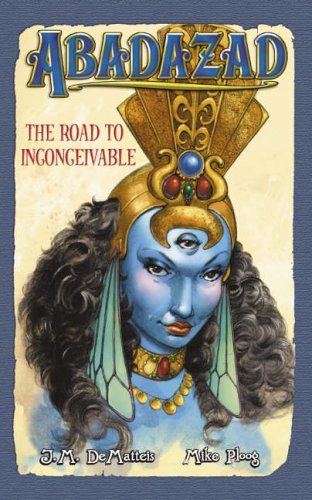 The Road to Inconceivable by J.M. DeMatteis