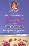 The 7 Lost Secrets of Ecstasy and Success
