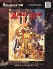Arms Law (Rolemaster Standard System, #5520)