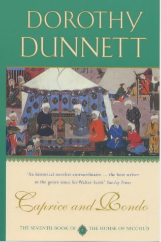 Caprice and Rondo by Dorothy Dunnett