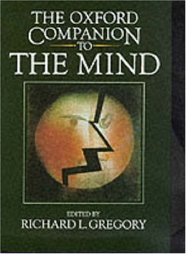 The Oxford Companion to the Mind by Richard Langton Gregory