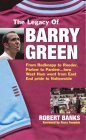 The Legacy Of Barry Green