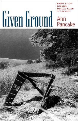 Given Ground by Ann Pancake