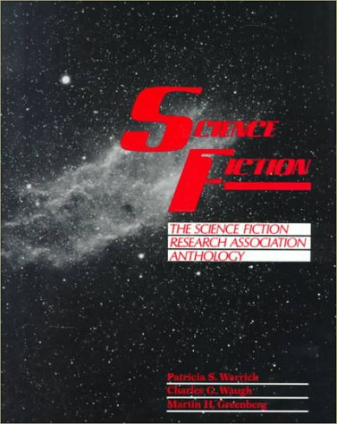 Science Fiction: The Science Fiction Research Association Anthology