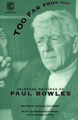 Too Far from Home: Selected Writings