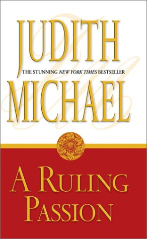 A Ruling Passion by Judith Michael