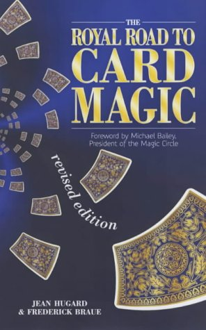The Royal Road to Card Magic by Frederick Braue