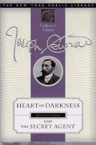 Heart of Darkness and the Secret Agent: New York Public Library Collector's Edition (New York Public Library Collector's Editions)
