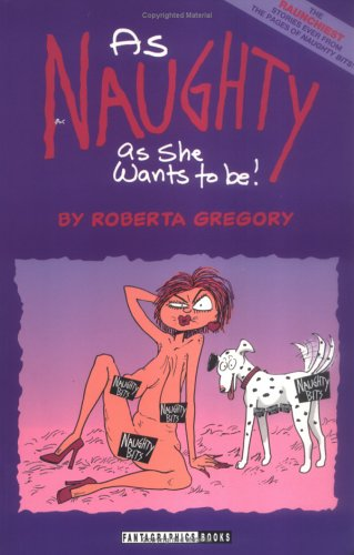 As Naughty As She Wants to Be (Adventures of Midge the Bitchy Bitch)