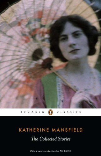 The Collected Stories by Katherine Mansfield