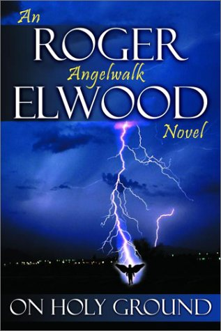 On Holy Ground by Roger Elwood