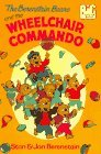 The Berenstain Bears and the Wheelchair Commando (Big Chapter Books)