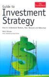 Guide to Investment Strategy: How to Understand Markets, Risk, Rewards, and Behavior