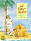 Will Eisner Reader: Seven Graphic Stories by a Comics Master