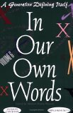 In Our Own Words: A Generation Defining Itself, Vol. 6