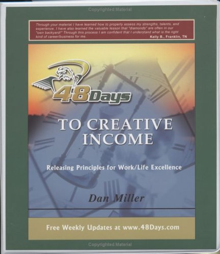 48 Days to Creative Income by Dan Miller